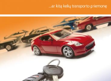 Svarbu turintiems automobilį ar kitą kelių transporto priemonę